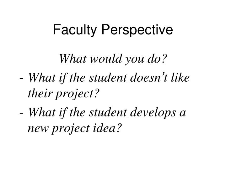 Faculty Perspective