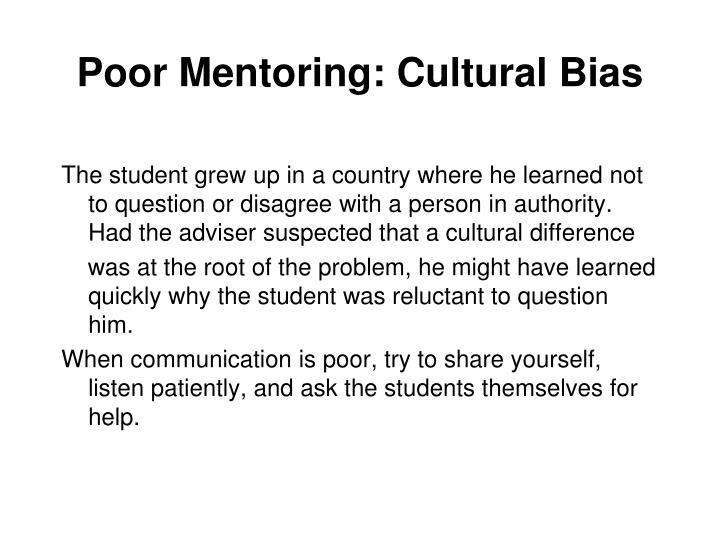 Poor Mentoring: Cultural Bias