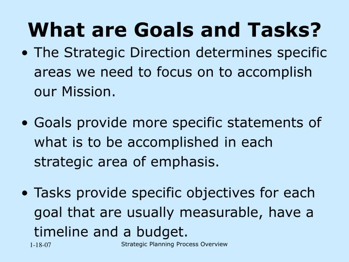 What are Goals and Tasks?
