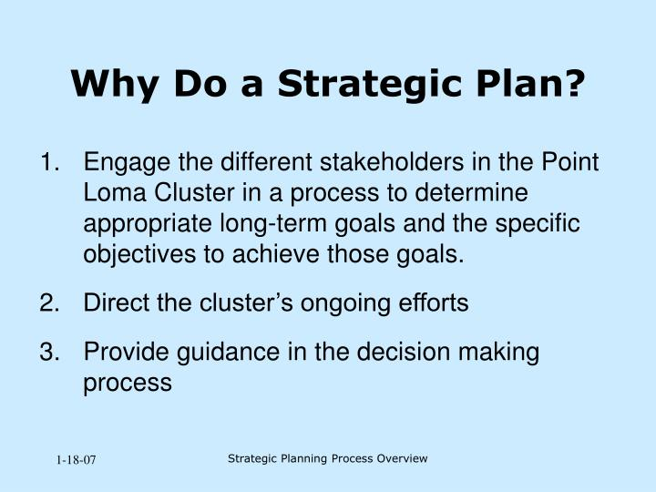 Why Do a Strategic Plan?