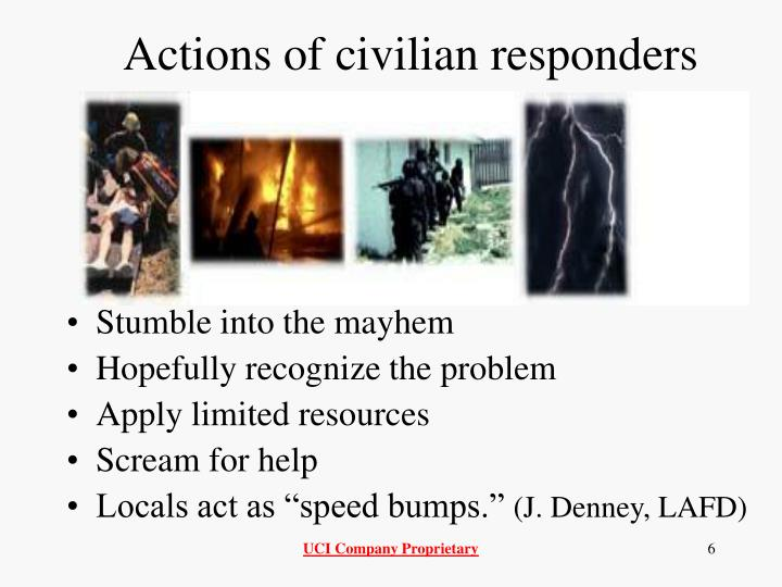 Actions of civilian responders