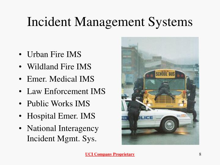 Incident Management Systems
