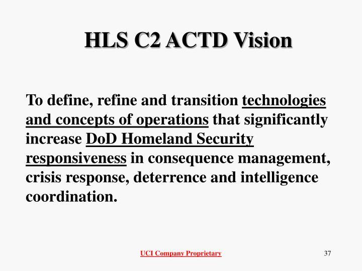 HLS C2 ACTD Vision