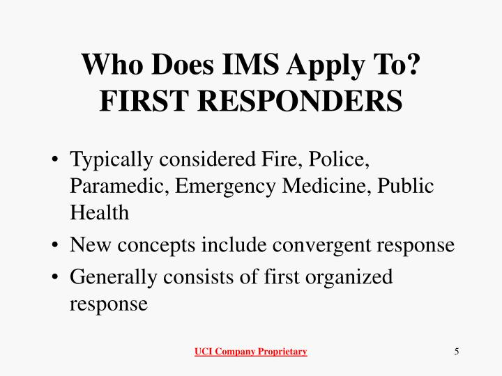Who Does IMS Apply To?