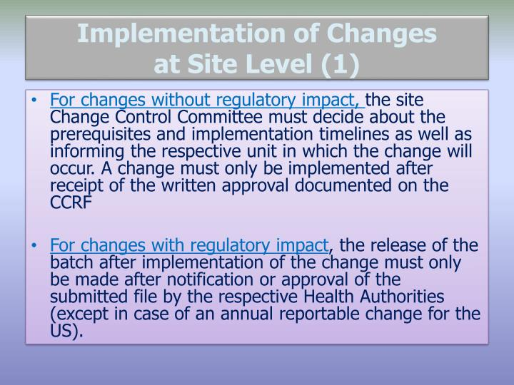Implementation of Changes