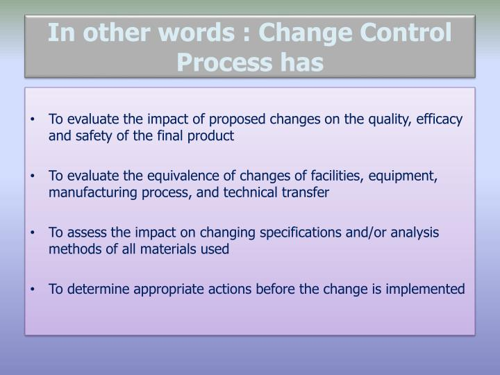 In other words : Change Control