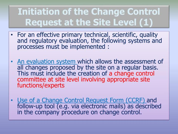Initiation of the Change Control