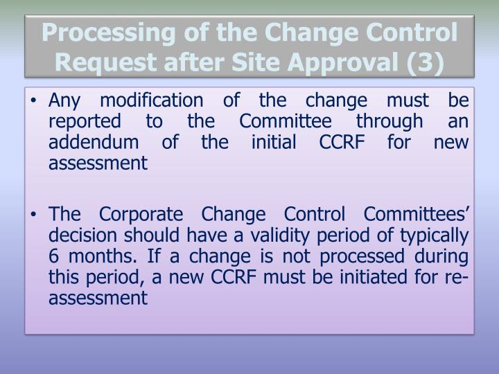 Processing of the Change Control