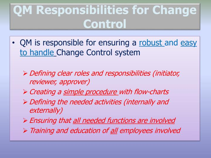 QM Responsibilities for Change