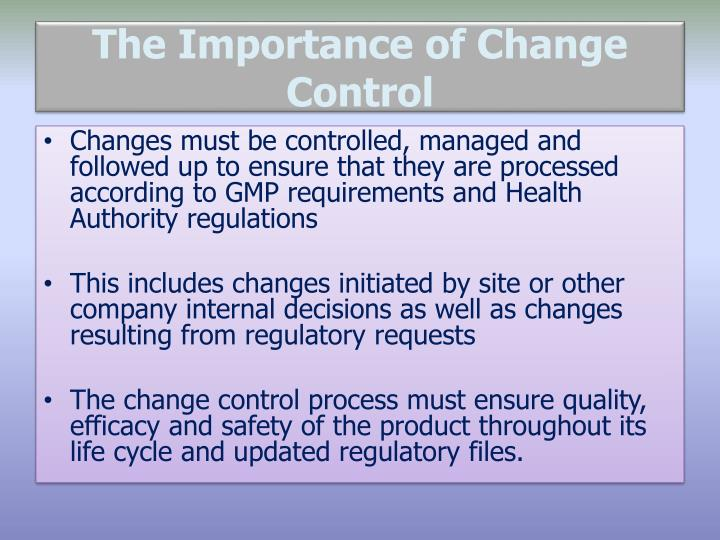 The Importance of Change Control