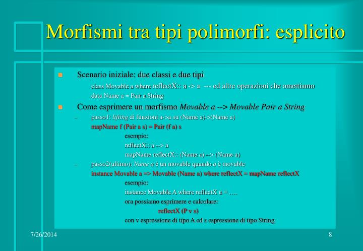 Morfismi tra tipi polimorfi: esplicito