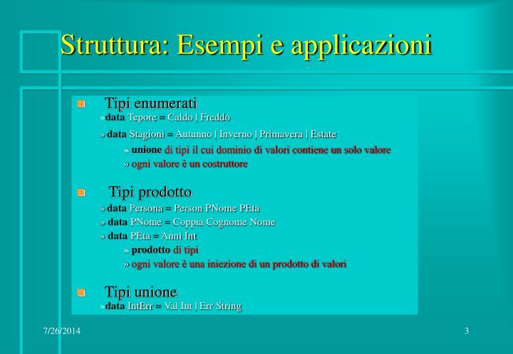 Struttura: Esempi e applicazioni