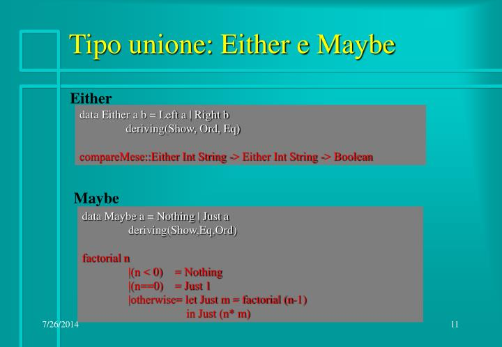 Tipo unione: Either e Maybe