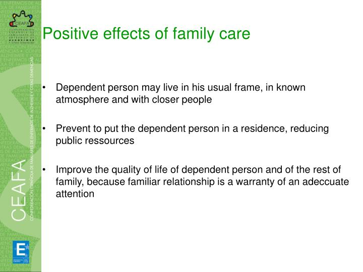 Positive effects of family care