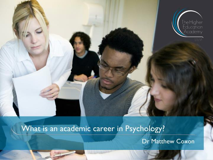 What is an academic career in psychology