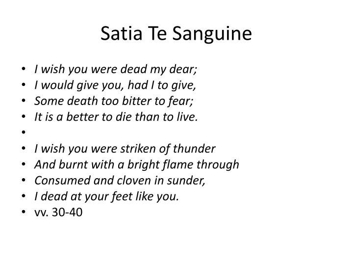 Satia Te Sanguine