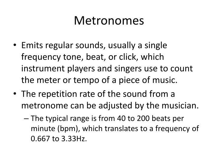 Metronomes