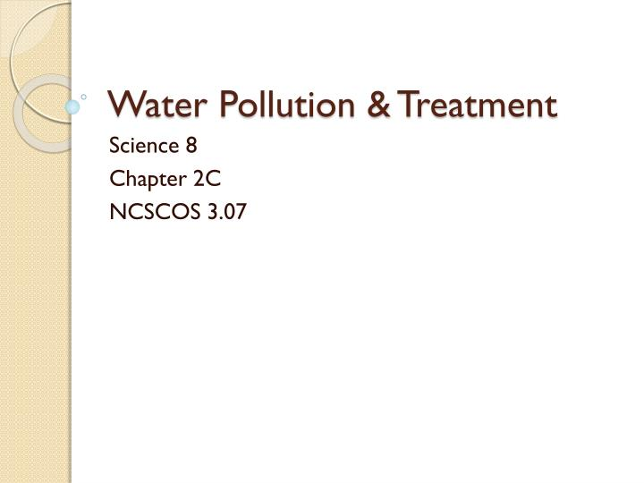 Water pollution treatment