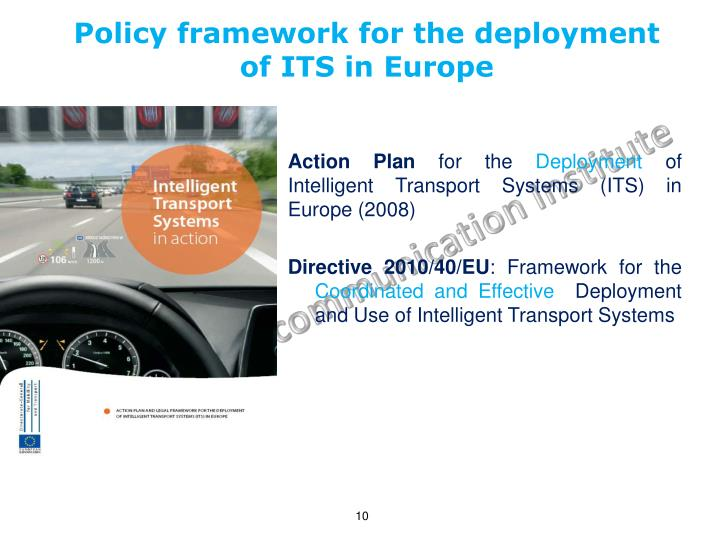 Policy framework for the deployment of ITS in Europe