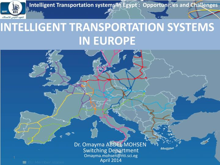 Intelligent Transportation systems in Egypt :  Opportunities and Challenges