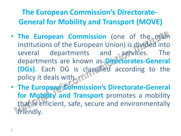 The european commission s directorate general for mobility and transport move
