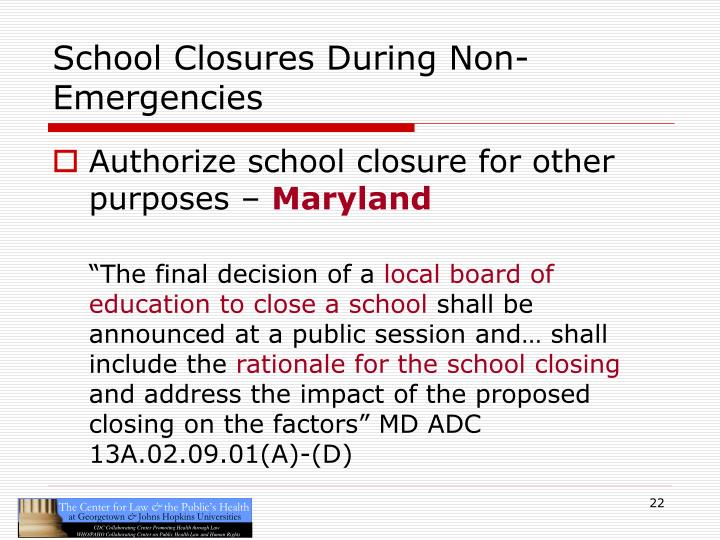 School Closures During Non-Emergencies