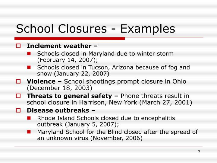 School Closures - Examples