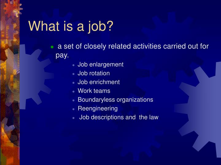 What is a job?