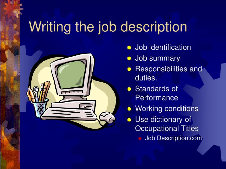 Writing the job description