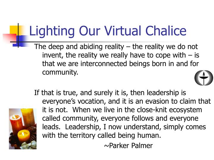 Lighting Our Virtual Chalice