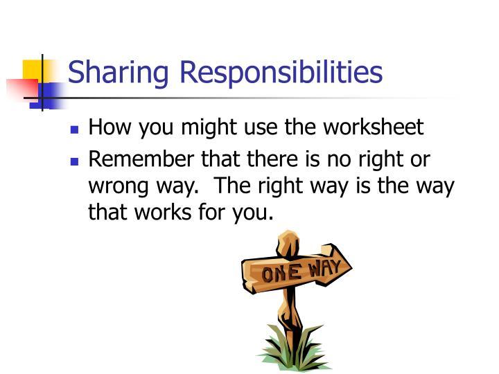 Sharing Responsibilities