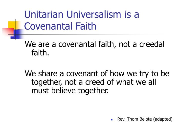 Unitarian Universalism is a Covenantal Faith