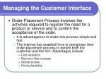 managing the customer interface