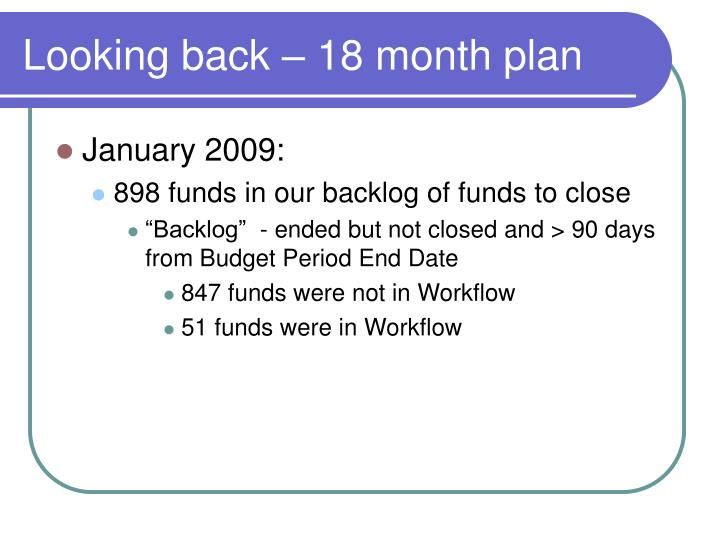 Looking back 18 month plan