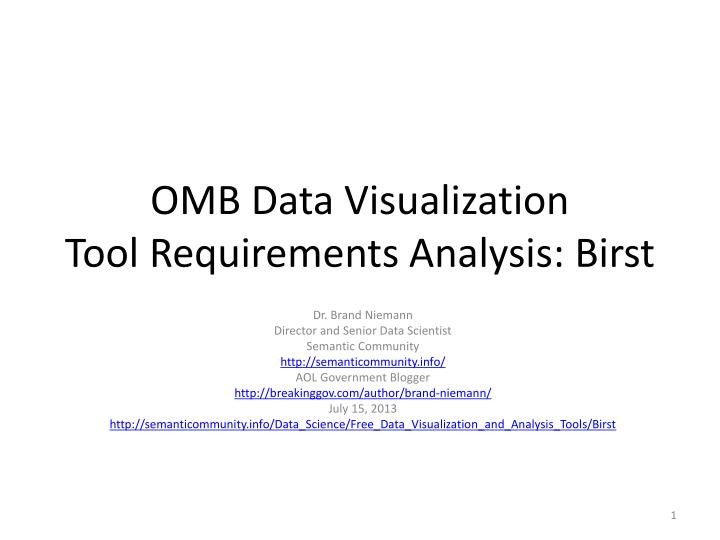 OMB Data Visualization ToolRequirements Analysis: