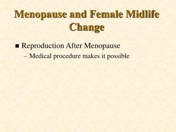 Menopause and Female Midlife Change