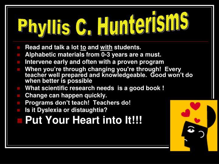 Phyllis C. Hunterisms