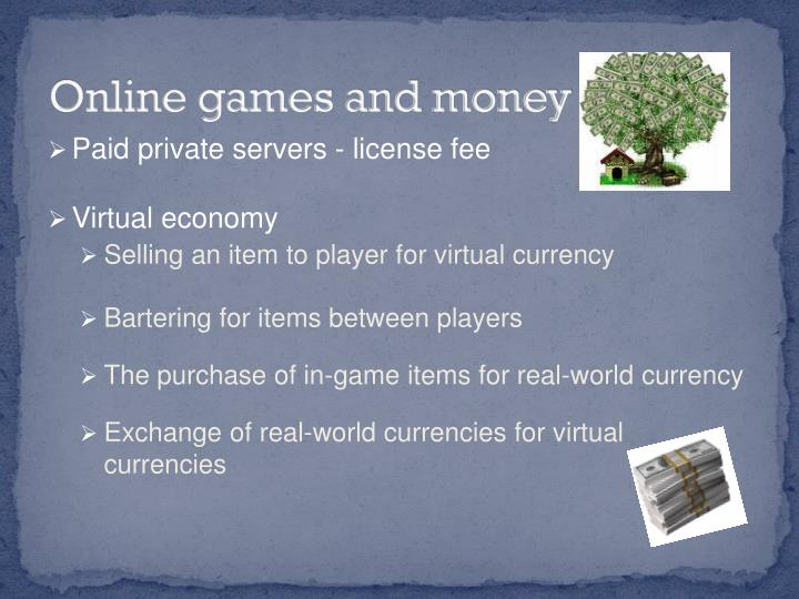 Online games and money
