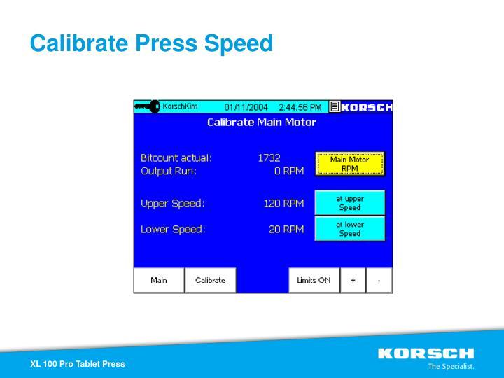 Calibrate Press Speed