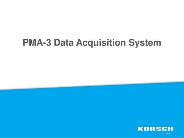 PMA-3 Data Acquisition System