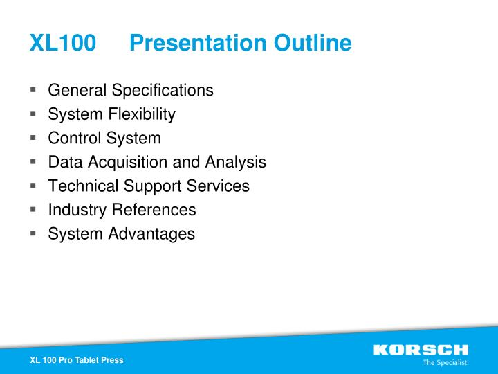 XL100 Presentation Outline