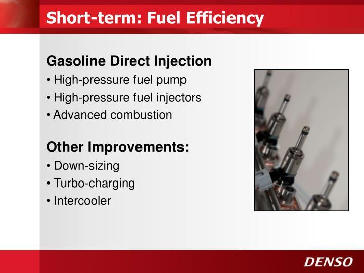 Short-term: Fuel Efficiency