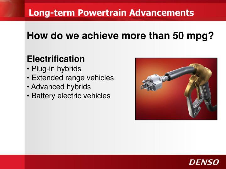 Long-term Powertrain Advancements
