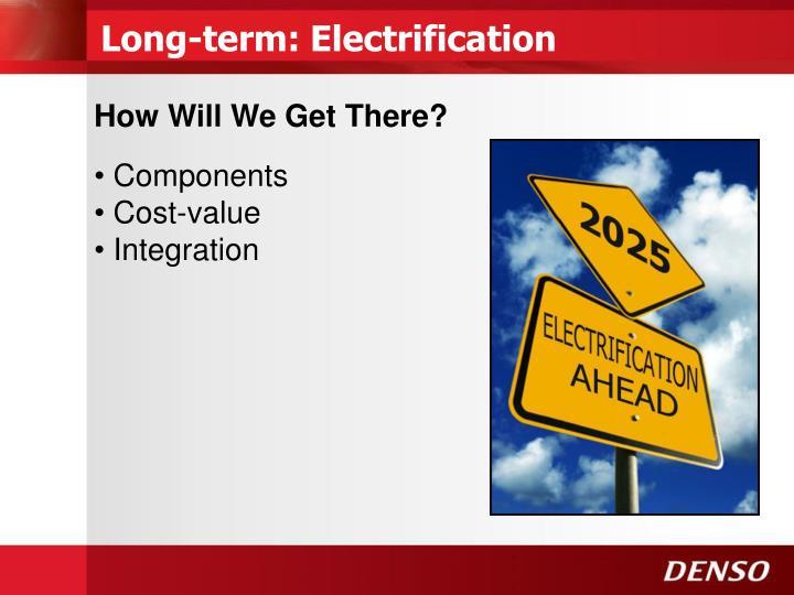 Long-term: Electrification