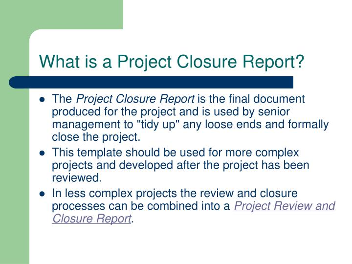 Ppt  Project Closure Report Powerpoint Presentation  Id