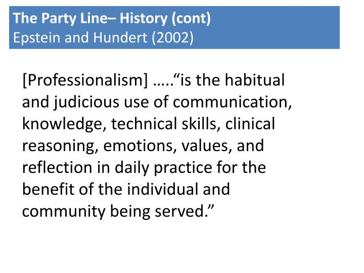 The Party Line– History (