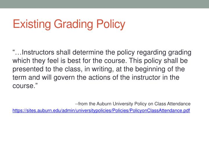 Existing grading policy
