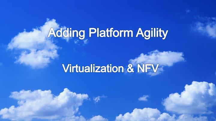 New Platform Approach