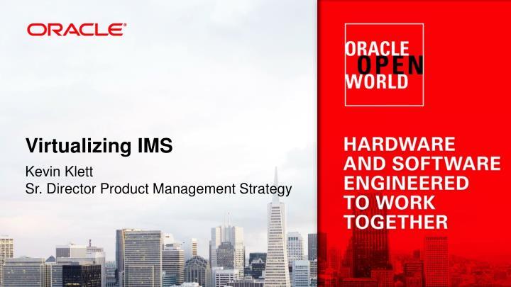 Virtualizing IMS