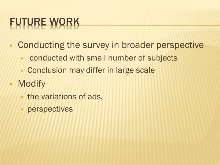 Conducting the survey in broader perspective